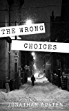 The Wrong Choices