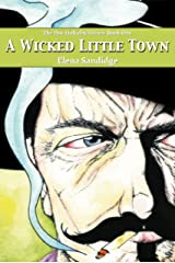 A Wicked Little Town (The Doc Holliday Series Book 1) Kindle Edition