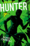 Hunter (The New Heroes/Quantum Prophecy series)