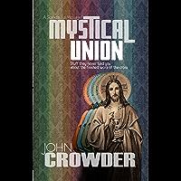 Mystical Union (English Edition)