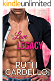 For Love or Legacy - (Book 2, Legacy Collection)