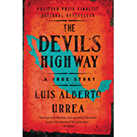 The Devil's Highway: A True Story (English Edition)