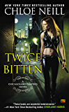 Twice Bitten (Chicagoland Vampires, Book 3)