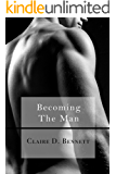 Becoming The Man (The Faceless Man Book 2)