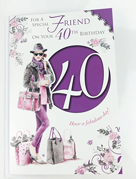 Friend 40th Birthday Card Large Greeting Card For Age 40 Female