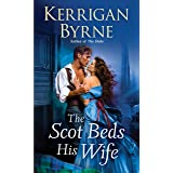 The Scot Beds His Wife (Victorian Rebels Book 5)
