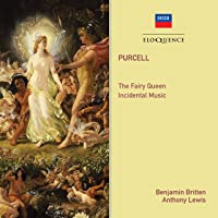Purcell: The Fairy Queen; Incidental Music