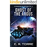 Ghost of the Argus (Corrosive Knights Book 5)
