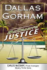 McCrary's Justice (A Carlos McCrary, Private Investigator, Mystery Thriller Series Book 6) Kindle Edition