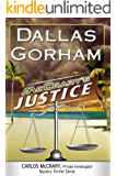 McCrary's Justice (A Carlos McCrary, Private Investigator, Mystery Thriller Series Book 6)