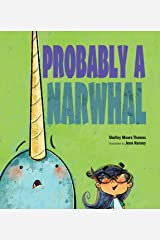 Probably a Narwhal Kindle Edition