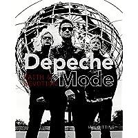 Depeche Mode: Faith & Devotion: Faith and Devotion