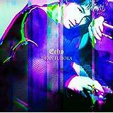【メーカー特典あり】Echo 初回盤B(撮り下ろしオリジナルB3ポスター(初回盤B ver.))