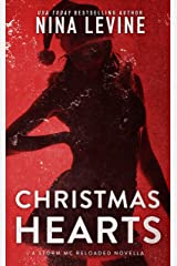 Christmas Hearts (Storm MC Reloaded Book 3) Kindle Edition