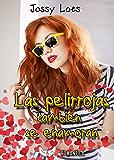 Las pelirrojas también se enamoran (Spanish Edition)