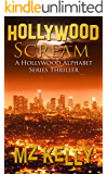 Hollywood Scream (The Hollywood Alphabet Series Book 19)