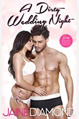 A Dirty Wedding Night: A Dirty Rockstar Romance Collection (Dirty, Book 2.5) Kindle Edition