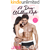 A Dirty Wedding Night: A Dirty Rockstar Romance Collection (Dirty, Book 2.5)