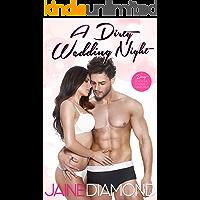 A Dirty Wedding Night: A Dirty Rockstar Romance Collection (Dirty, Book 2.5)