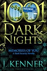 Memories of You: A Stark Security Novella Kindle Edition