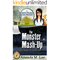 The Monster Mash-Up: A Charlie Rhodes Cozy Mystery Books 1-3