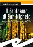 Il fantasma di San Michele: La nuova indagine di Sambuco e Dell'Oro