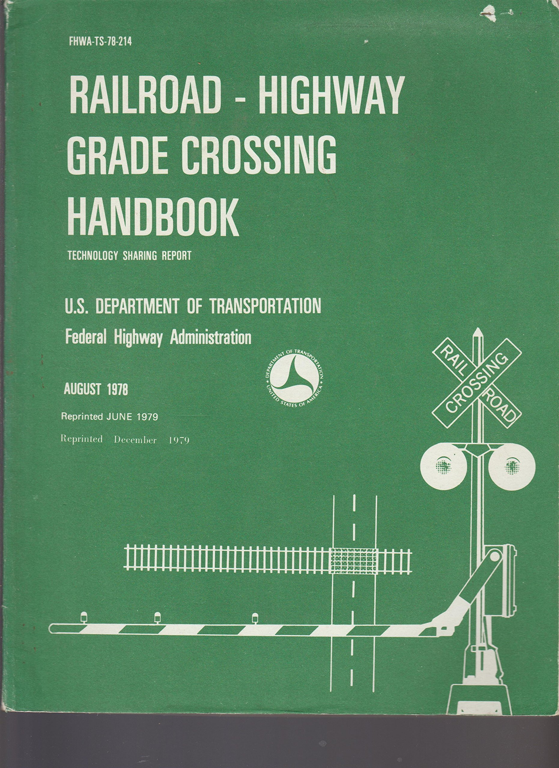Railroad-highway Grade Crossing Handbook, Federal Highway