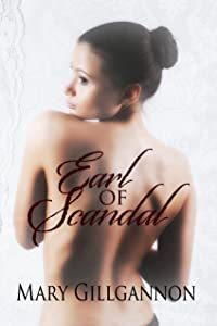 Earl of Scandal (London Lords Book 2)