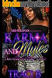 Karma and Myles: Downside of a Thug's Love