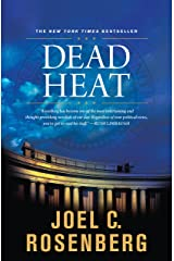 Dead Heat: A Jon Bennett Series Political and Military Action Thriller (Book 5) (The Last Jihad series) Kindle Edition