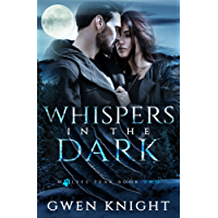 Whispers in the Dark (Wolffe Peak Book 2)