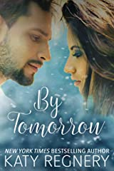 By Tomorrow: (a short story) (A Bite-Sized Romance Book 1) Kindle Edition