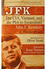 JFK : The CIA, Vietnam, and the Plot to Assassinate John F. Kennedy