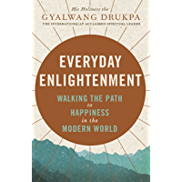 Everyday Enlightenment: Your guide to inner peace and happiness