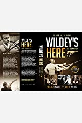 """Wildey's Here"": The Survivor Kindle Edition"