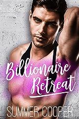 Billionaire Retreat Kindle Edition