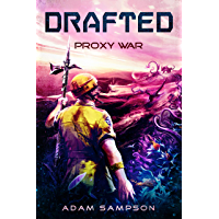 Drafted: Proxy War: A Sci-Fi LitRPG Adventure (English Edition)