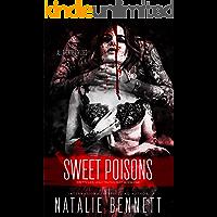 Sweet Poisons (Pretty Lies, Ugly Truths Duet Book 1)
