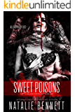 Sweet Poisons (Pretty Lies, Ugly Truths Duets Book 1)