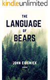 THE LANGUAGE OF BEARS