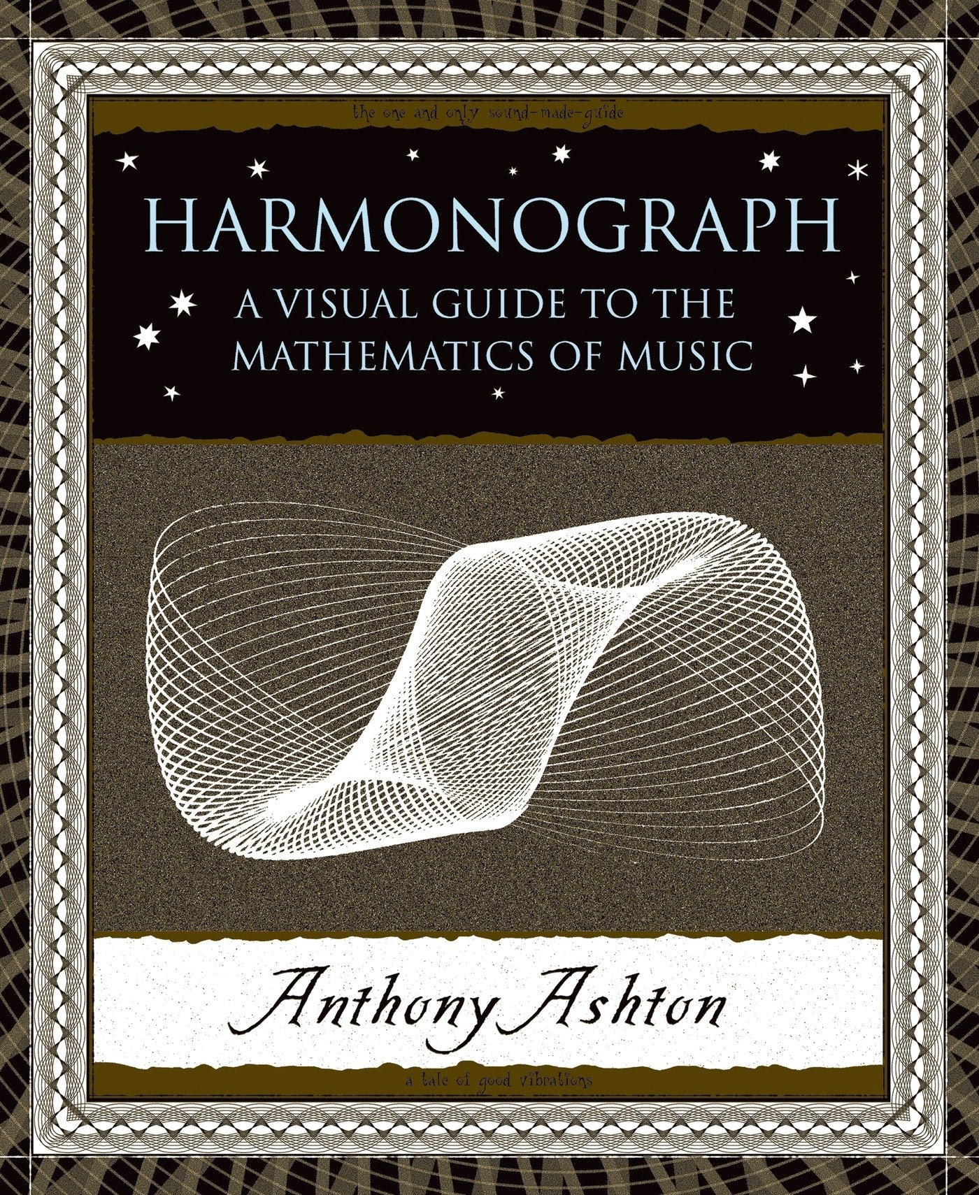 Read Online Harmonograph: A Visual Guide to the Mathematics of Music (Wooden Books) ebook
