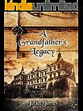 A Grandfather's Legacy; The Mackensie Inheritance; ( Book 0 )
