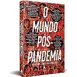 O Mundo Pos-pandemia (Em Portugues do Brasil)