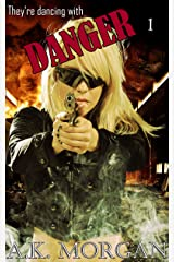 They're Dancing With Danger - Part 1: An erotic crime thriller Kindle Edition