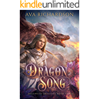Dragon Song (Deadweed Dragons Book 3)