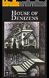 House of Denizens