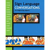 Sign Language Conversations for Beginning Signers (Sign Language Materials)