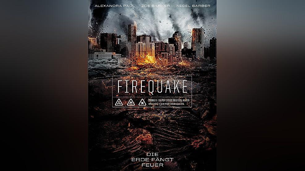 Firequake- Die Erde fängt Feuer [dt./OV]
