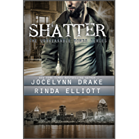 Shatter (Unbreakable Bonds Series Book 2) (English Edition)