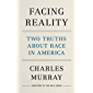 Facing Reality: Two Truths about Race in America (English Edition)